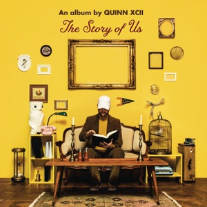 Quinn XCII - Always Been You