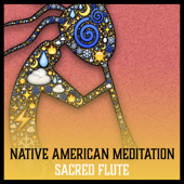 Native American Meditation  Sacred Flute: Mystic Voyage To Obtain Divine Wisdom, Background Spiritual Music-Relaxing Flute Music Zone