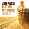 Dirt On My Boots Remix Single