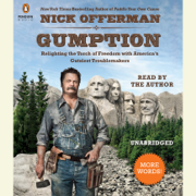 Gumption: Relighting the Torch of Freedom with America's Gutsiest Troublemakers (Unabridged)
