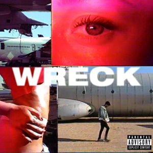 Wreck Mp3 Download