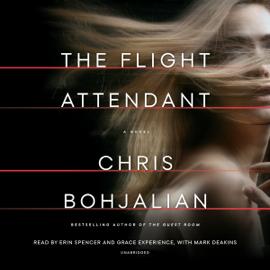 The Flight Attendant: A Novel (Unabridged) audiobook