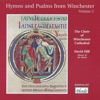 Hymns and Psalms from Winchester, Vol. 2, The Choir of Winchester Cathedral & David Hill