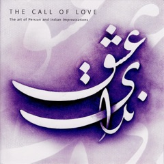 The Call of Love (feat. Rajeev Taranath & Houman Pourmehdi)