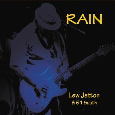 Rain - Lew Jetton & 61 South album