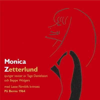 Monica Zetterlund på Berns 1964 (feat. Lasse Färnlöfs Kvintett) - Monica Zetterlund
