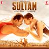 Sultan (Original Motion Picture Soundtrack) - Vishal-Shekhar