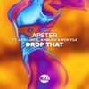 Drop That (feat. Ambush & Romysa) - Single, Apster & Afrojack