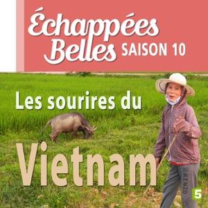 Les sourires du Vietnam - Episode 1