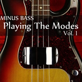 Minus Bass: Playing the Modes, Vol  1 by Blues Backing Tracks