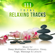 Relaxation & Meditation Academy - 111 Total Relaxing Tracks: Music for Deep Meditation, Relaxation, Sleep, Yoga, Massage & Leisure, Soothing Nature Sounds for Reiki & SPA
