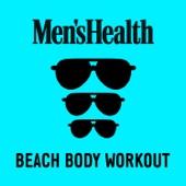 99 Souls - Men's Health: Beach Body Workout (Continuous Mix 1)