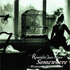 Romantic Blue Ballad - Somewhere
