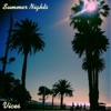 Summer Nights - EP, Vices