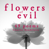 Charles Baudelaire - 49 Poems from The Flowers of Evil artwork