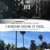 I Know How It Feel feat Ty Dolla ign Single