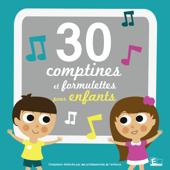 30 comptines et formulettes pour enfants