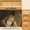 Alain Viala - Les Lumières (Histoire de la littérature française 4) illustration
