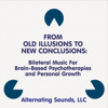 From Old Illusions to New Conclusions - Alternating Sounds