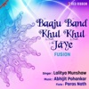 Baaju Band Khul Khul Jaye Fusion Single