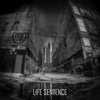 Life Sentence - EP - Smash Your Enemies