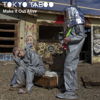 Tokyo Taboo - Make It out Alive portada