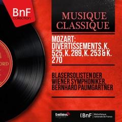 Mozart: Divertissements, K. 525, K. 289, K. 253 & K. 270 (Mono Version)