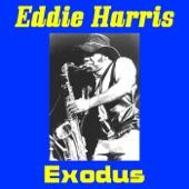 Eddie Harris - Exodus