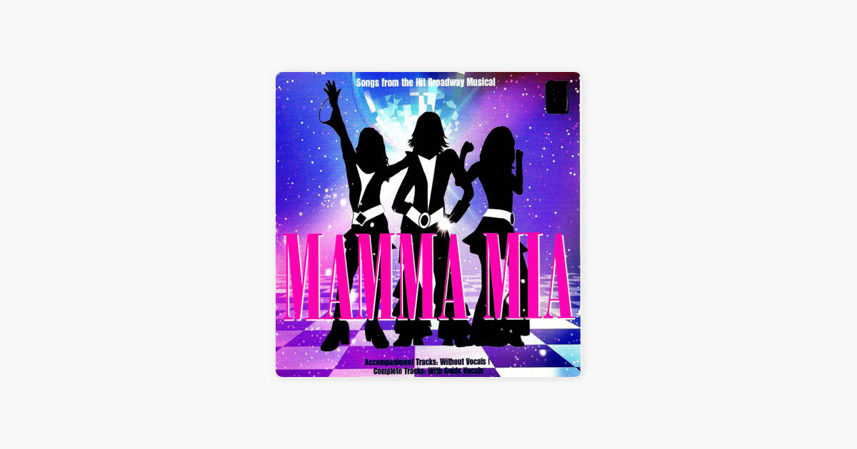 ‎Mamma Mia: Accompaniments by Stage Stars