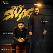 Wakhra Swag (feat. Badshah) - Navv Inder - Navv Inder