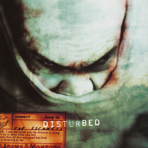 Down With the Sickness - Disturbed