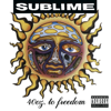 Sublime - 40oz. to Freedom  artwork