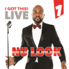 I Got This Live, Vol. 1 (feat. Arly Lariviere) - Nu Look