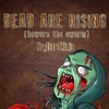 Dead Are Rising (Beware the Swarm) - Single, TryHardNinja
