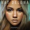 Kat deLuna - Close my eyes