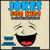 Jim Hogan - Jokes for Kids: 300 Funny Jokes for Kids (Unabridged)  artwork