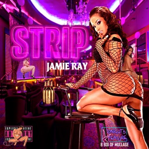 Strip (feat. B Boi) - Single Mp3 Download