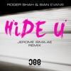 Icon Hide U (Jerome Isma-Ae Remix) - Single