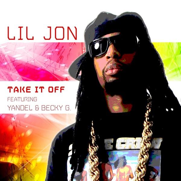 Take It Off (Spanglish Version) [feat. Yandel & Becky G] - Single
