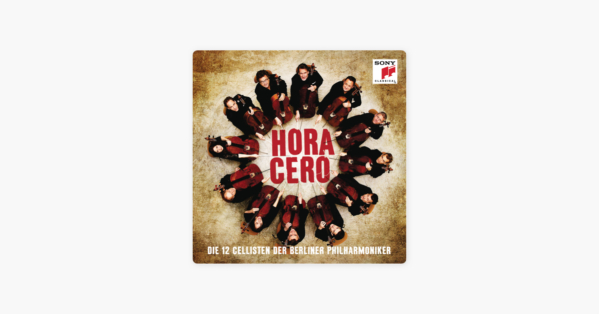 Hora Cero by The 12 Cellists of the Berlin Philharmonic