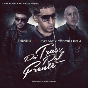 Pa Tras y Pal Frente (feat. Jory Boy & Cosculluela) - Single Mp3 Download