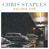 Golden Age - Chris Staples