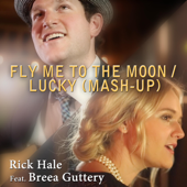 Fly Me to the Moon / Lucky (Mash-Up) [feat. Breea Guttery]
