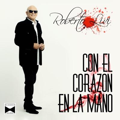 Con el Corazón en la Mano - EP - Roberto Livi