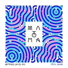 False Alarm by Matoma & Becky Hill