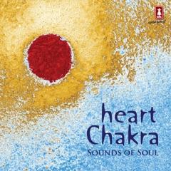 Heart Chakra: Sounds of Soul