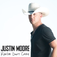 Kinda Dont Care-Justin Moore play, listen
