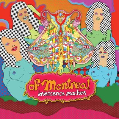 Innocence Reaches - of Montreal album