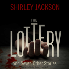 The Lottery and Seven Other Stories (Unabridged) audiobook