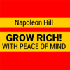 Grow Rich with Peace of Mind - Napoleon Hill